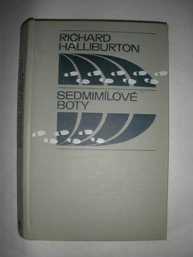 76947d76654 Sedmimílové boty - HALLIBURTON Richard - Shiori Antikvariát